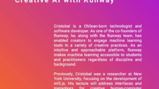Spring 2021 Lecture Series: Creative AI with Runway with  Cristobal Valenzuela